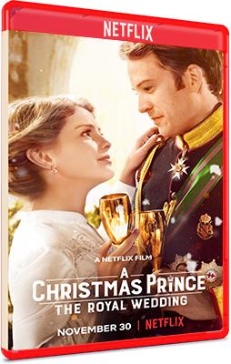 Un principe per Natale: Matrimonio Reale (2018) .mkv NF WEBDL 1080P ITA/ENG AC3 5.1 Sub